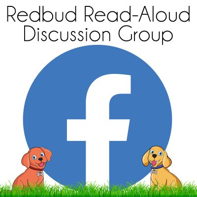Join the Redbud Read-Aloud Discussion Group on Facebook
