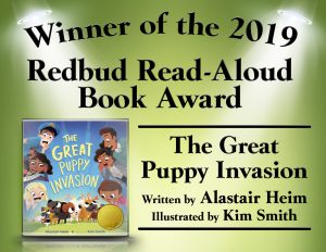 2019 Redbud Read-Aloud Book Award Winner: The Great Puppy Invasion by Alastair Heim