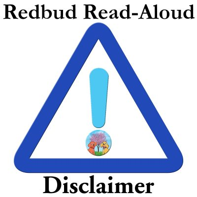 Redbud Read-Aloud Disclaimer