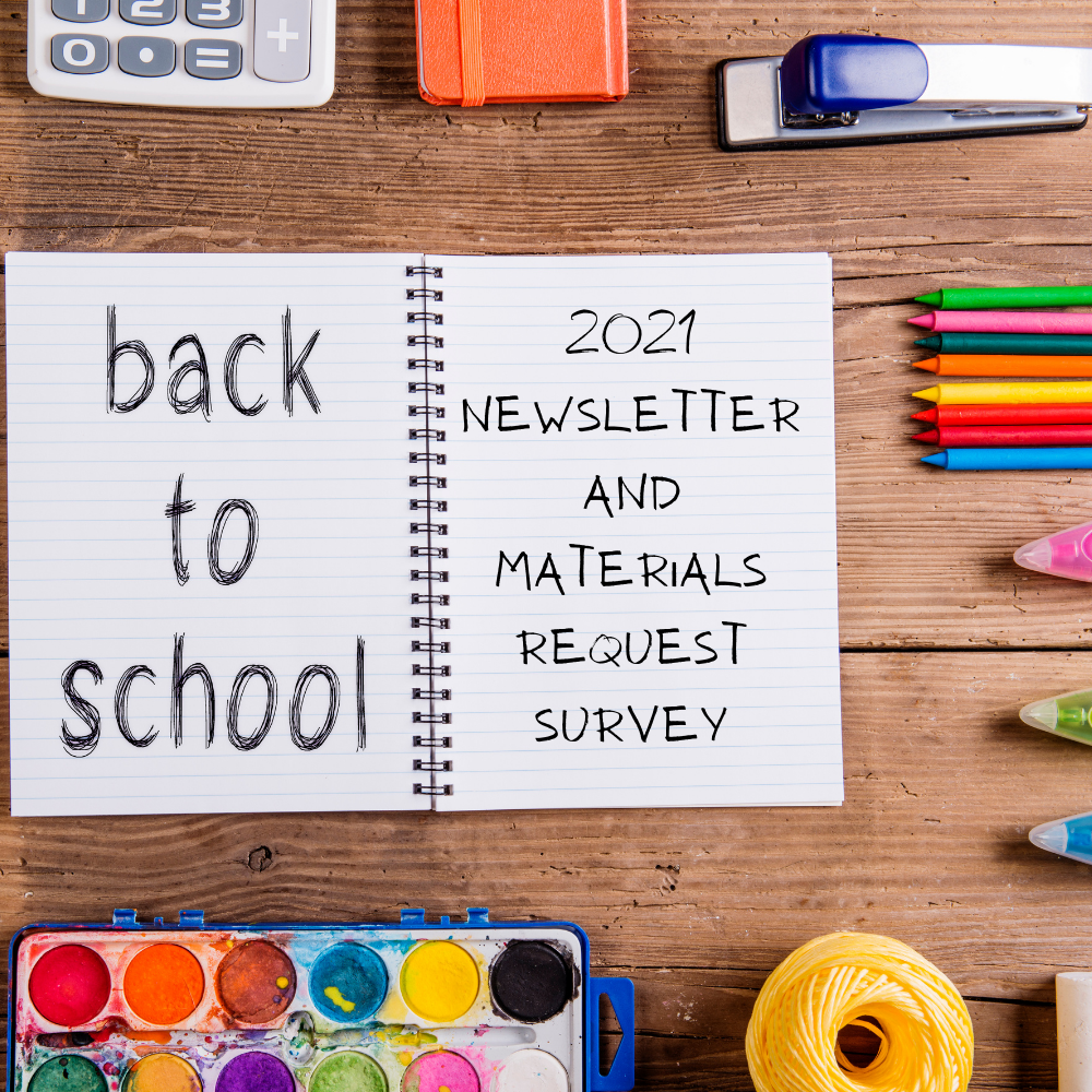 2021 Back to School Newsletter and Materials Request Survey